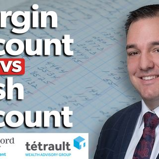 Margin Account Vs Cash Account