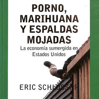 Porno, marihuana y espaldas mojadas