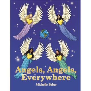 Is Your Passion Teching Children About The Angels? Author Michell Beber's Is!