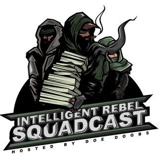 Intelligent Rebel Squadcast
