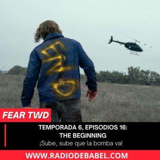Fear The Walking Dead 6x16 - The Beginning