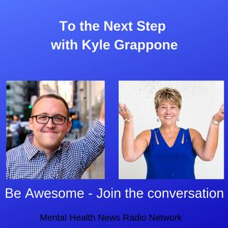To The Next Step with Kyle Grappone