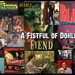 EPISODE 20 - A Fistful of Dohler's - Alien Factor/Fiend/Blood Massacre/
