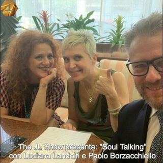 """""""Soul Talking"""" con Luciana Landolfi e Paolo Borzacchiello   🎧🇮🇹"""