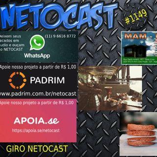 NETOCAST 1149 DE 13/05/2019 - GIRO NETOCAST