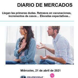 DIARIO DE MERCADOS Miércoles 21 Abril