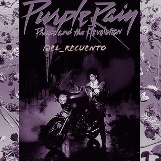 """Ep.119 – Un distinto de @El_Recuento con """"Purple Rain"""" –"""