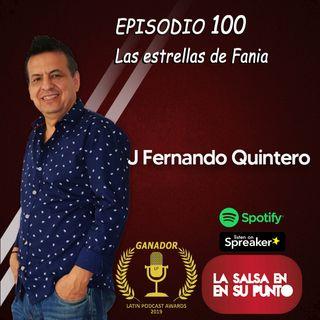 EPISODIO 100-LAS ESTRELLAS FANIA