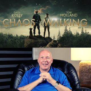 Movie 'Chaos Walking'  Commentary by David Hoffmeister - Online Movie Workshop