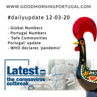 Portugal Coronavirus Update 12-03-20 (For Portugal in English)