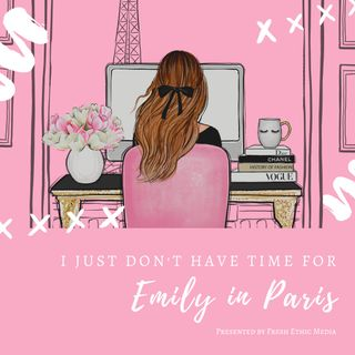 Emily in Paris :: Episodes 1 & 2
