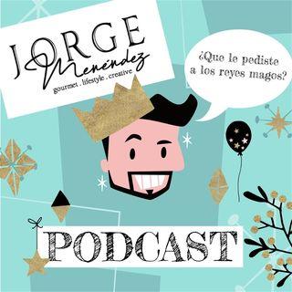 Episode 10 - Jorge Menendez's show - Feliz día de reyes