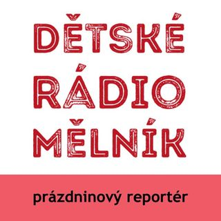 DRM - prázdninové reportáže 2021