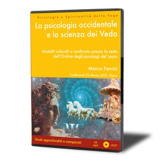 La Psicologia Occidentale e la Scienza dei Veda