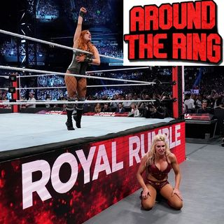 ATR 184: Royal Rumble review and ramifications, Coming and goings from the WWE, and top 5 underutilized talents.