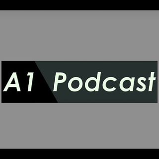 Episode 9 - A¹ Podcast 🔥⚡