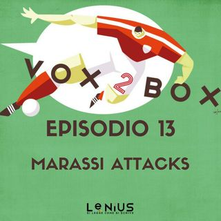 Episodio 13 - Marassi Attacks - con Enrique Julian Gomez