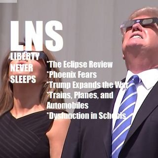Liberty Never Sleeps 08/22/17 Show