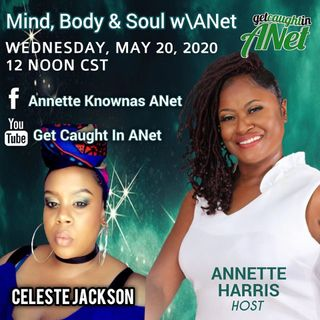Mind Body And Soul W/ A Net/Celeste Jackson