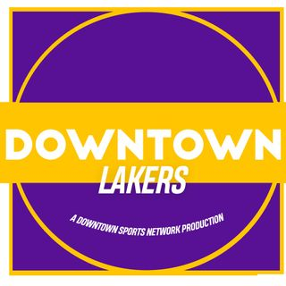 Downtown Lakers Podcast