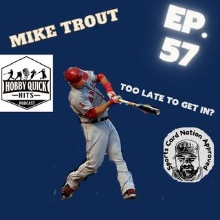 HQH Ep.57 Getting in on Trout...Is it too late?