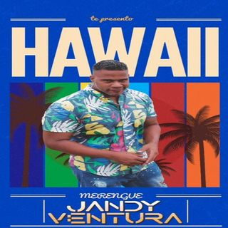 Jandy Ventura - Hawaii(New 2020)