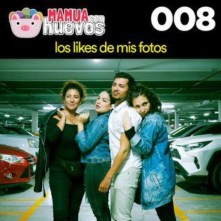 Los likes de mis fotos - MCH #008