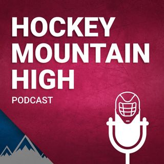 Hockey Mountain High: Your go-to Avalanche Podcast