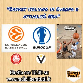 Bench Points - P29 - Basket italiano in Europa e attualità Nba