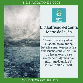 8 de agosto - El naufragio del Santa María de Luján - Devocional de Jóvenes - Etiquetas Para Reflexionar