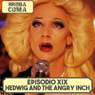 Hedwig and the angry inch - Episodio 019