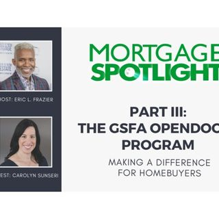 Mortgage Spotlight Part III: The GSFA OpenDoors Program