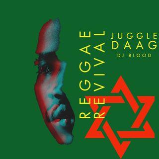 Juggle Daag: Reggae Revival