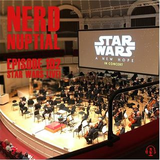 Episode 102 - Star Wars Live!