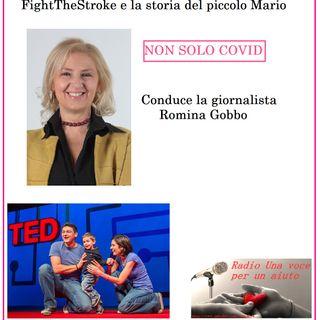 RUBRICA NON SOLO COVID: La storia incredibile del piccolo Mario