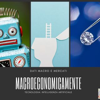 #183 La Borsa...in poche parole - 17/6/2019 - Macroeconomicamente