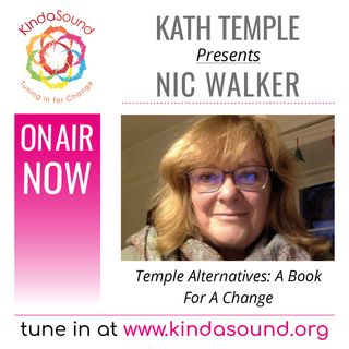 Nic Walker: A Book For A Change (Temple Alternatives with Kath Temple)
