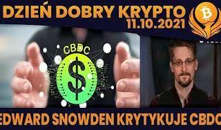 #DDK | 11.10.2021 | EDWARD SNOWDEN - CBDC TO ZŁO? CRYPTOBIRB O RYNKU? PŁYTSZE KOREKTY TO PRZYSZŁOŚĆ? VITALIK...
