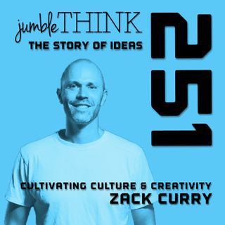 Cultivating Culture & Creativity with Zack Curry