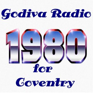 15th October 2018 playing you the Greatest Classic Hits from 1980 on Godiva Radio for Coventry and the World.