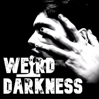 """ALIEN HAND SYNDROME"" and 3 More Bizarre But True Stories! #WeirdDarkness"