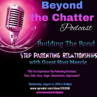 Building The Bond * Step Parenting  S2  EP24