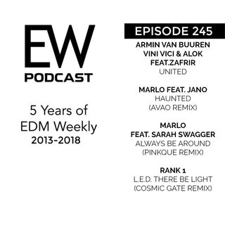EDM Weekly Episode 245