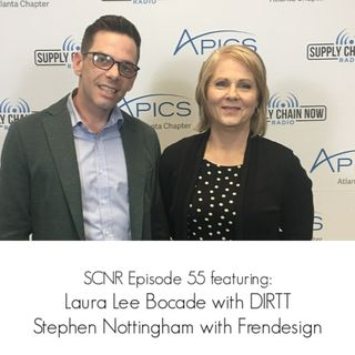 Supply Chain Now Radio Episode 55