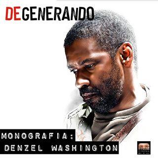 DENZEL WASHINGTON: la monografia