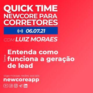 Quick Time - Entenda como funciona a geração de leads