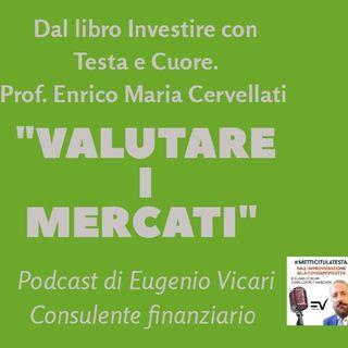 """Episodio 7 - """"Valutare I Mercati Finanziari"""""""