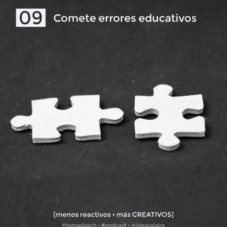 09 Comete errores educativos