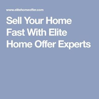 Sell Your Home Fast With Elite Home Offer Experts in Sacramento.