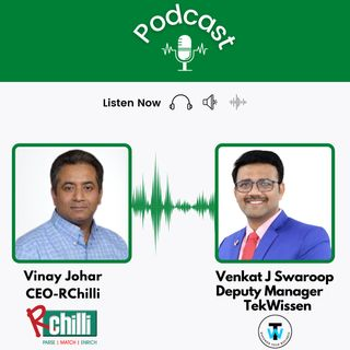 Vinay Johar, CEO of RChilli, and Venkat J Swaroop, Deputy Manager of Operations, TekWissen, talks about the journey of recruiters.